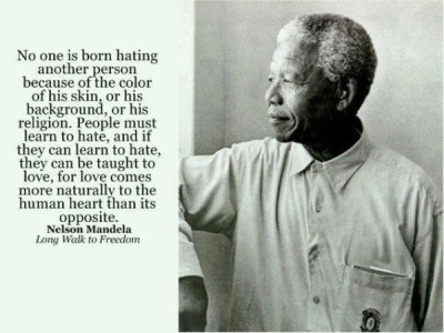 Nelson Mandela hate is taught